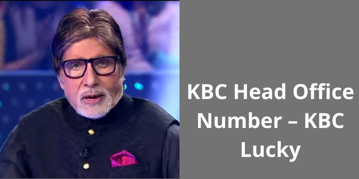 KBC Head Office Number – KBC Lucky